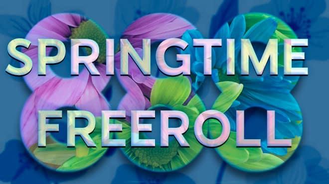 Участвуйте в $2,000 Springtime Freeroll